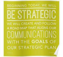 Be Strategic Poster