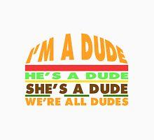 Goodburger: Dude. Unisex T-Shirt