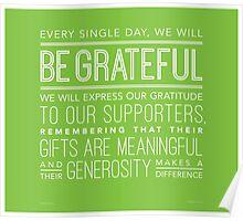 Be Grateful (Wide Margins) Poster