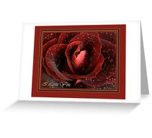 Rose Valentine Card I  Greeting Card