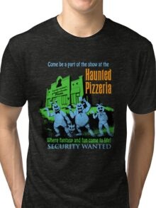 The Haunted Pizzeria Tri-blend T-Shirt