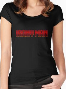 Irony Man Women's Fitted Scoop T-Shirt