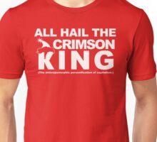 All Hail The Crimson King Unisex T-Shirt