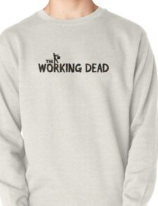 The Working Dead Pullover