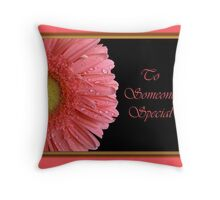 To Someone Special Card Throw Pillow