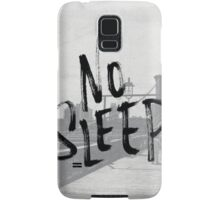 No sleep till... Samsung Galaxy Case/Skin