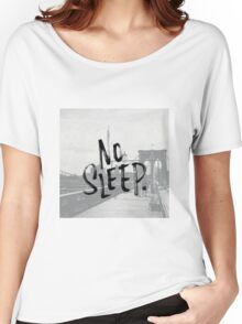 No sleep till... Women's Relaxed Fit T-Shirt