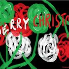 Merry Christmas Roses - greeting card by Jana Gilmore