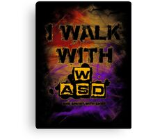 I Walk with WASD (And sprint with shift) v2 Canvas Print