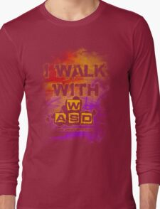 I Walk with WASD (And sprint with shift) v2 Long Sleeve T-Shirt