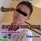 Idiot of the Year by Kevinkian91