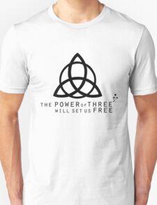 The Power of Three, Will Set us Free T-Shirt