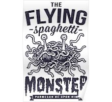 The Flying Spaghetti Monster Poster