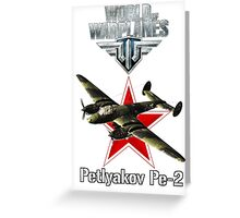 World of Warplanes Petlyakov Pe-2 Greeting Card