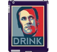 "Don ""Drink"" Poster iPad Case/Skin"