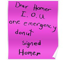 IOU one emergency donut Poster