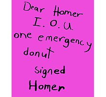 IOU one emergency donut Photographic Print