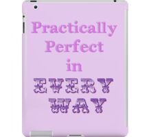 Practically Perfect iPad Case/Skin