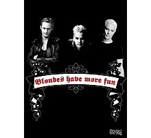 Blondes Have More Fun Photographic Print