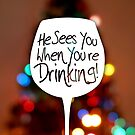 Santa sees you when you're drinking by Yincinerate
