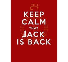 Keep Calm... Jack is back!! Photographic Print