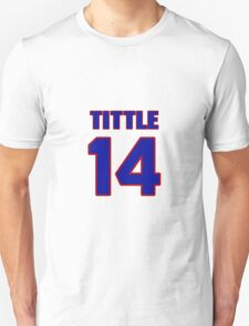 National football player Y.A. Tittle jersey 14 T-Shirt