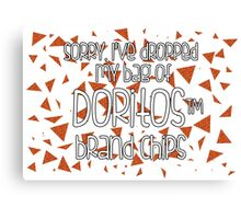 Oops, my Doritos! Canvas Print