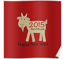 Happy New Year 2015 Year of the Goat Poster