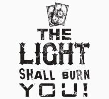 The Light Shall Burn You (PRIEST THREAT) by Nikki Toong