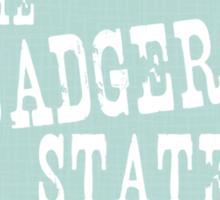 Wisconsin State Motto Slogan Sticker