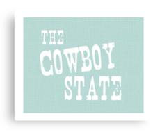 Wyoming State Motto Slogan Canvas Print
