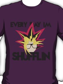 Everyday I'm Shufflin T-Shirt