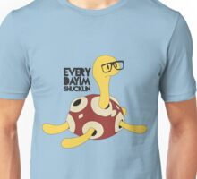 Everyday I'm Shucklin Unisex T-Shirt