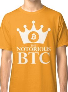 Notorious Bitcoin - King Of Money Classic T-Shirt