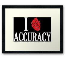 I Heart Accuracy Framed Print
