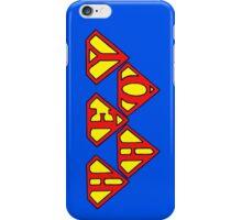 Super Hey, Ho, let's go!!   - Super Punk - iPhone Case/Skin