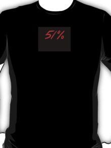 51% T-Shirt