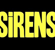 Sirens  by 2monthsoff
