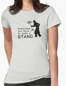 Take a Stand Womens Fitted T-Shirt