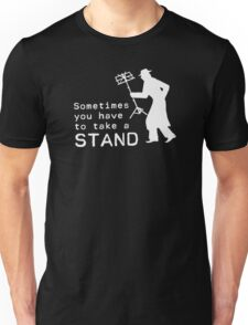 Take a Stand Unisex T-Shirt