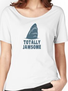 Totally Jawsome Awesome Shark Women's Relaxed Fit T-Shirt