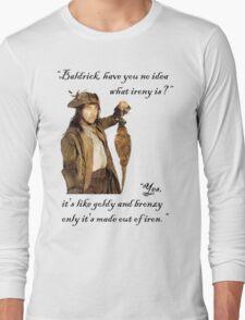 The Wisdom of Baldrick Long Sleeve T-Shirt