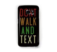 Don't Walk Text Samsung Galaxy Case/Skin