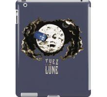 Tuez la Lune iPad Case/Skin