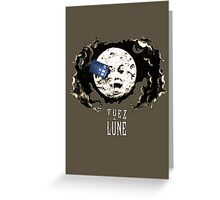 Tuez la Lune Greeting Card