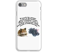 Your mother was a hamster and your father smelt of elderberries. iPhone Case/Skin