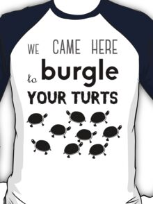 your turts T-Shirt