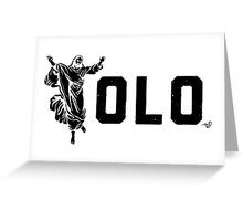 YOLO JESUS by Tai's Tees Greeting Card