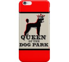 Standard Poodle Queen of the Dog Park iPhone Case/Skin