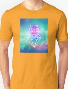 Shine bright like a <> Unisex T-Shirt